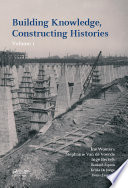 Building Knowledge Constructing Histories Volume 1