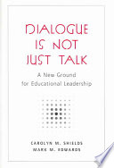 Dialogue is Not Just Talk