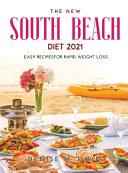 The New South Beach Diet 2021