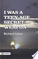 Free Download I Was a Teen-Age Secret Weapon Book