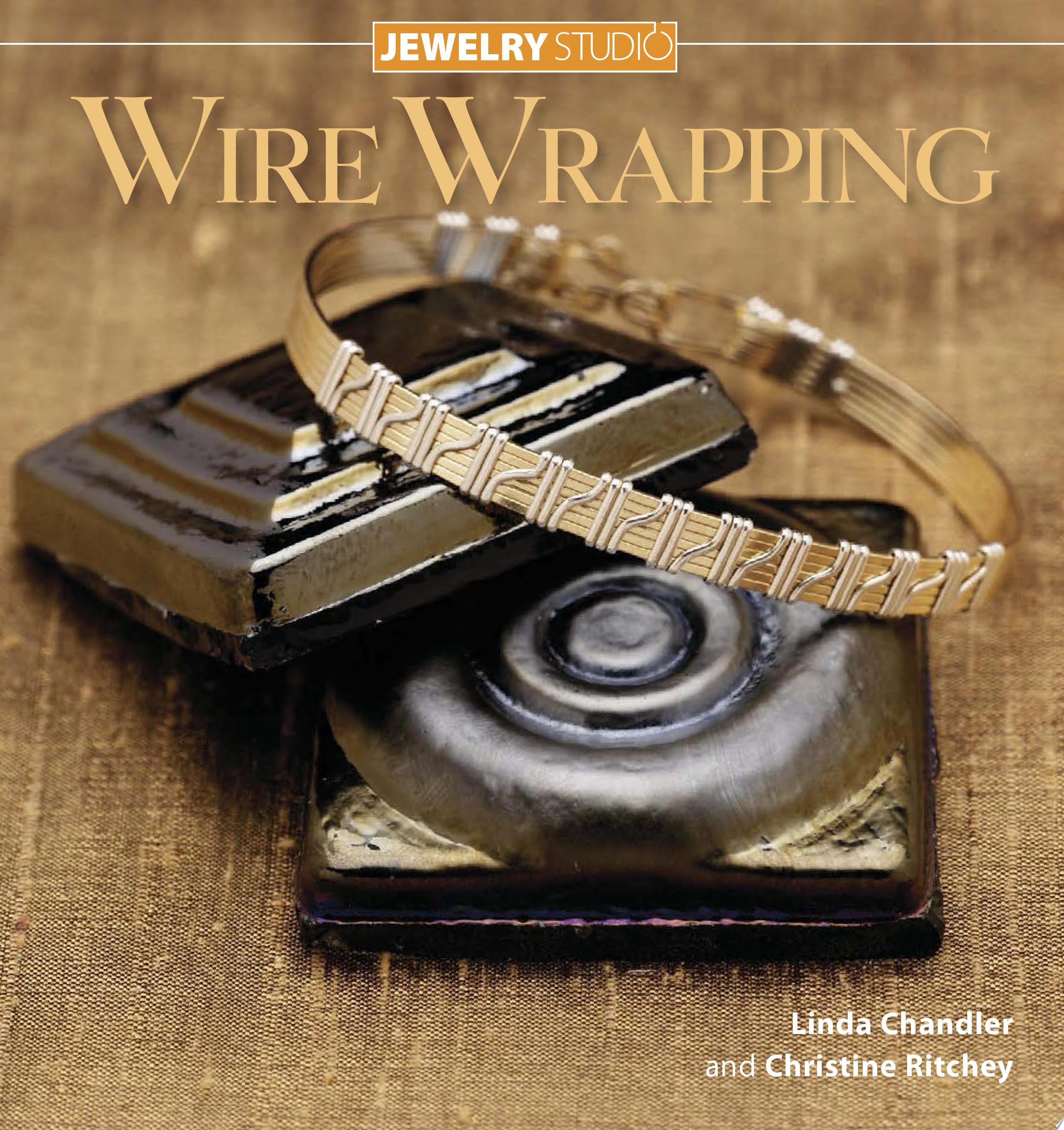 Jewelry Studio  Wire Wrapping