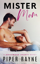 Mister Mom (Hollywood Hearts Book 1)