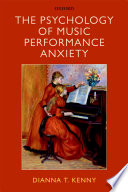 The Psychology of Music Performance Anxiety Book