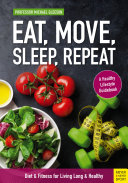 Eat  Move  Sleep  Repeat