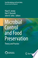 """Microbial Control and Food Preservation: Theory and Practice"" by Vijay K. Juneja, Hari P. Dwivedi, John N. Sofos"