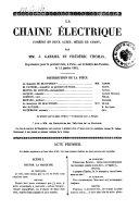 La chaine electrique, comedie en 2 actes, melee de chant, par MM. J. Gabriel et Frederic Thomas