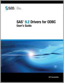 Sas 9.2 Drivers for Odbc: User's Guide