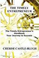 The Timely Entrepreneur