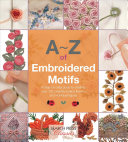 A Z of Embroidered Motifs