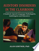 Auditory Disorders in the Classroom