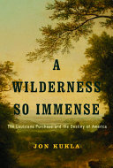 A Wilderness So Immense Book PDF