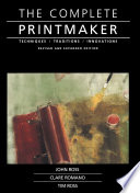 """""""Complete Printmaker"""" by John Ross, Claire Romano, Tim Ross"""