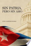 Sin Patria  Pero Sin Amo