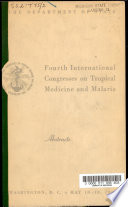 Fourth International Congresses on Tropical Medicine and Malaria  Washington  D C   May 10 18  1948