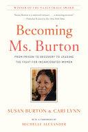 Becoming Ms. Burton