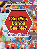 I See You  Do You See Me     Hidden Pictures Book