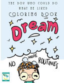 The Boy Who Could Do What He Liked Colouring Book