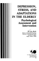 Depression, Stress, and Adaptations in the Elderly