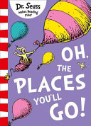 Oh  the Places You Ll Go   Yellow Back Book Edition