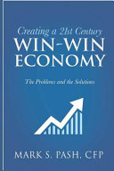 Creating a 21st Century Win-Win Economy