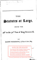 Pdf The Statutes at Large from the Magna Charta, to the End of the Eleventh Parliament of Great Britain, Anno 1761 [continued to 1806]. By Danby Pickering