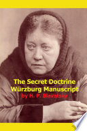 The Secret Doctrine Wurzburg Manuscript