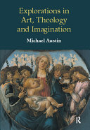 Explorations in Art  Theology and Imagination