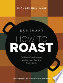Ruhlman s How to Roast Book