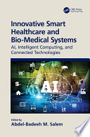 Innovative Smart Healthcare and Bio Medical Systems Book