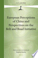 European Perceptions Of China And Perspectives On The Belt And Road Initiative