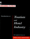 Introduction to Tourism and Hotel Industry: With Special Focus on