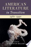 American Literature In Transition 1980 1990