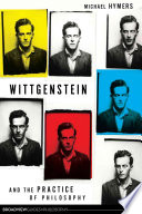 Wittgenstein and the Practice of Philosophy