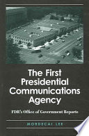 The First Presidential Communications Agency