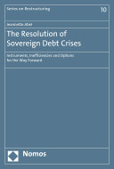 The Resolution of Sovereign Debt Crises