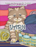 Simple and Easy Adult Color By Numbers Coloring Book of Yarn