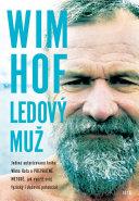 Wim Hof: Ledový muž Pdf/ePub eBook