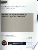 Building Air-tightness Through Appliance Venting Standards