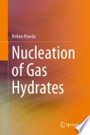 Nucleation Of Gas Hydrates Book PDF