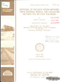 Synthesis of Railroad Design Methods  Track Response Models  and Evaluation Methods for Military Railroads