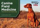 Canine Field Medicine