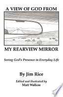 A View of God from My Rearview Mirror
