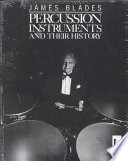 Percussion Instruments and Their History Book PDF