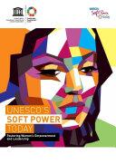 UNESCO s soft power today