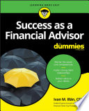 """Success as a Financial Advisor For Dummies"" by Ivan M. Illan"