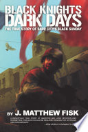 Black Knights  Dark Days Book PDF