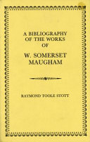 A Bibliography Of The Works Of Somerset Maugham