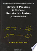 Advanced Problems in Organic Reaction Mechanisms