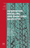 Information Modelling and Knowledge Bases XXVII