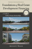 Foundations of Real Estate Development Financing Book